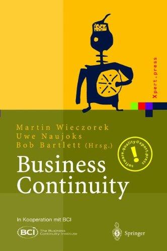 Business Continuity: Notfallplanung für Geschäftsprozesse (Xpert.press) (German Edition)