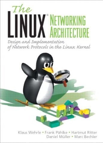 Linux Networking Architecture by Wehrle, Klaus, Pahlke, Frank, Ritter, Hartmut, Muller, Danie (2004) Paperback par Klaus, Pahlke, Frank, Ritter, Hartmut, Muller, Danie Wehrle