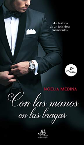 Con las manos en las bragas eBook: Noelia Medina, Bookit Editorial ...