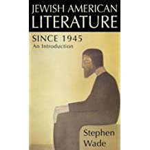 Jewish American Writing Since 1945: An Introduction