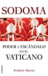 Sodoma: Poder y escándalo en el Vaticano par Martel