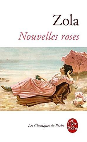 Nouvelles roses (Classiques t. 32618) (French Edition)