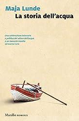 La storia dell'acqua (Italian Edition)