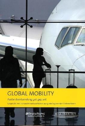 global-mobility-auslandsentsendung-gut-geplant-gesprache-mit-personalverantwortlichen-aus-global-agi