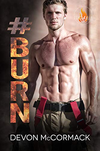 #BURN (Fever Falls Book 2) (English Edition)