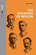 The Discovery of Insulin (The Canada 150 Collection)