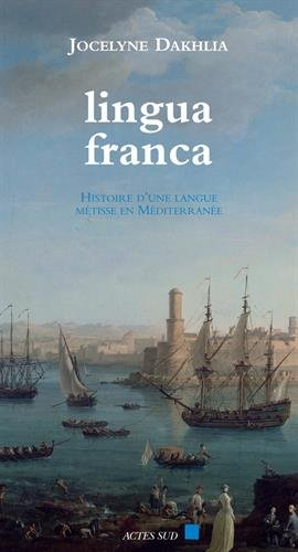 Lingua Franca par Jocelyne Dakhlia