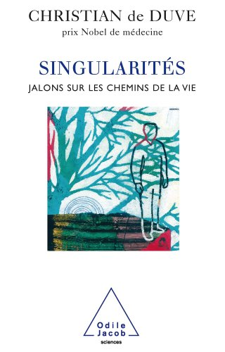 Singularités (Sciences) par Christian De Duve