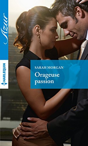 Orageuse passion (Azur) (French Edition)