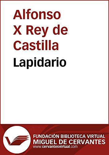 Lapidario (Biblioteca Virtual Miguel de Cervantes) por Alfonso X of Castile