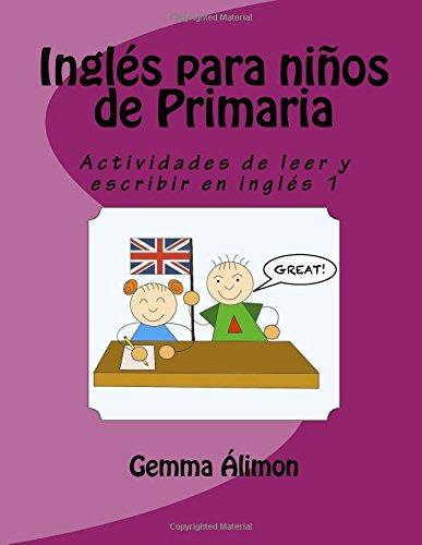 ingles-para-ninos-de-primaria-actividades-de-leer-y-escribir-en-ingles-volume-1