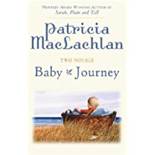Two Novels: Baby/Journey by Patricia Maclachlan (2007-05-08)