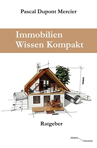 Immobilien Wissen Kompakt