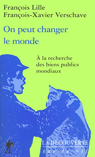 On peut changer le monde par Francois Lille