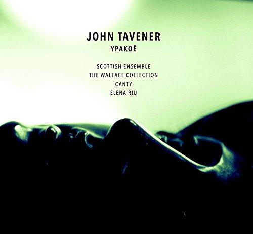 Tavener: Ypakoë Test