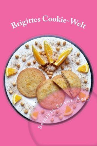 Brigittes Cookie-Welt: 30 Rezepte rund um Cookies