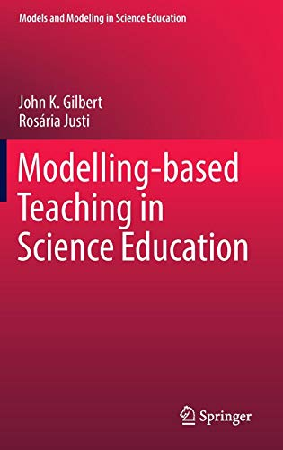 Modelling-based Teaching in Science Education (Models and Modeling in Science Education)
