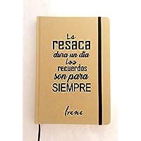 """Libreta personalizada A5 con frase motivadora""""La resaca.Regalo/Bodas/San Valentín/Cumpleaños/Ella/Aniversario/EL"""