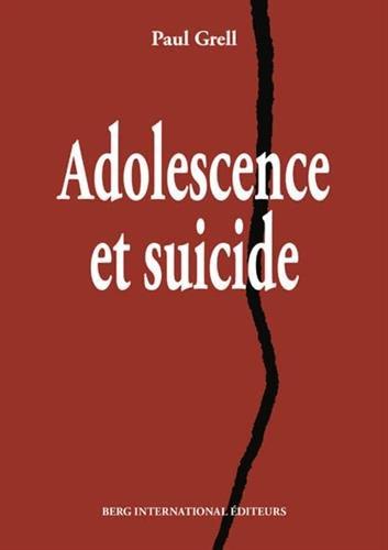 Adolescence et suicide par Paul Grell