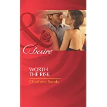 Worth the Risk (Mills & Boon Desire) (The Worths of Red Ridge, Book 4)