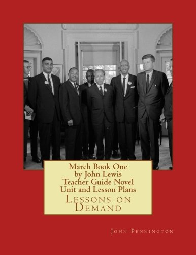 march-book-one-by-john-lewis-teacher-guide-novel-unit-and-lesson-plans-lessons-on-demand