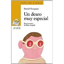 Un Deseo Muy Especial (Literatura Infantil (6-11 Años) - Sopa De Libros)
