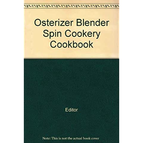 Osterizer Blender Spin Cookery Cookbook