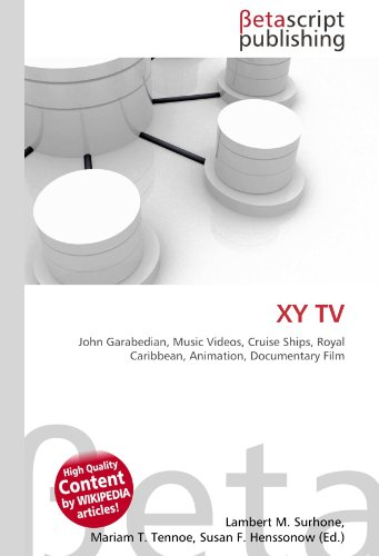 xy-tv-john-garabedian-music-videos-cruise-ships-royal-caribbean-animation-documentary-film