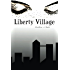 Liberty Village (The Multi Corp. Book 1)