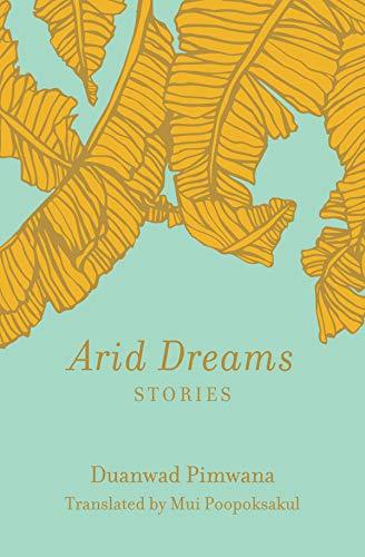 Arid Dreams: Stories (English Edition)