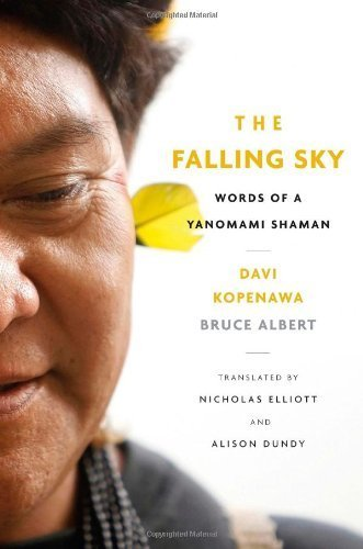 Portada del libro The Falling Sky: Words of a Yanomami Shaman by Kopenawa, Davi, Albert, Bruce (2013) Hardcover