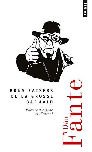 Bons Baisers De La Grosse Barmaid Dan Fante Points Traduction