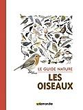Le guide nature Les oiseaux