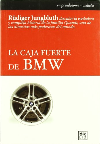 La caja fuerte de BMW. (Historia Empresarial)
