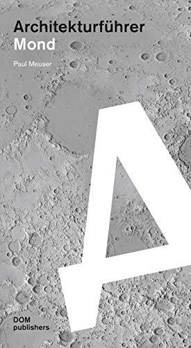 Architekturführer Mond