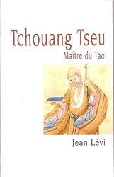 Tchouang Tseu : Maître du Tao