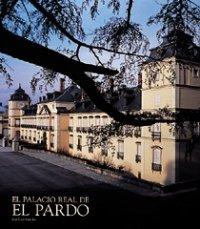 Descargar Libro El Palacio Real de El Pardo de José Luis Sancho Gaspar