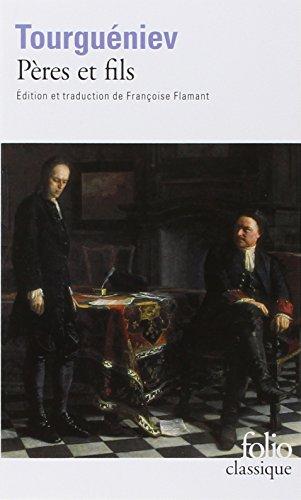 Pères et fils par Ivan Tourguéniev