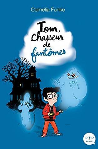 Chasseur De Fantomes - Tom, chasseur de