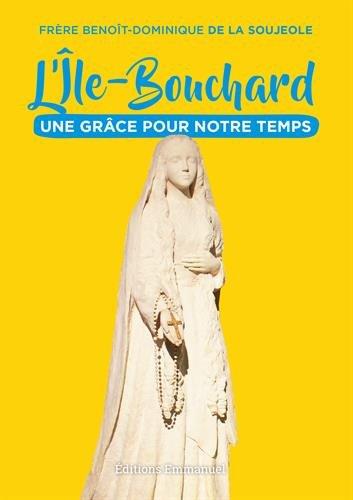L'le-Bouchard - Une grce pour notre temps