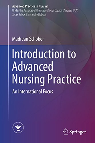 Introduction to Advanced Nursing Practice: An International Focus (Advanced Practice in Nursing)