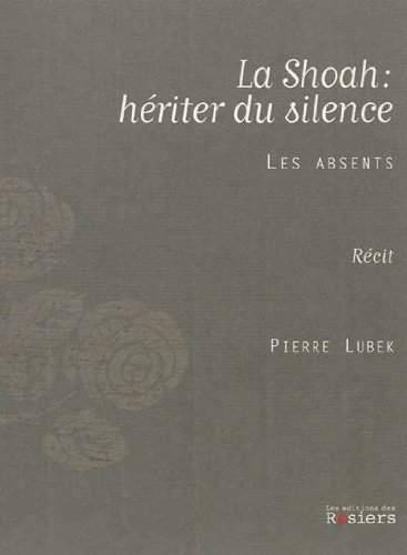La shoah : hériter du silence