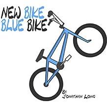 New Bike Blue Bike (English Edition)
