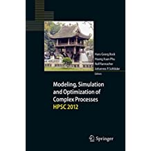 Modeling, Simulation and Optimization of Complex Processes - HPSC 2012: Proceedings of the Fifth International Conference on High Performance Scientific Computing, March 5-9, 2012, Hanoi, Vietnam