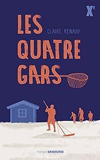 Les quatre gars par Claire Renaud