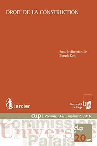 Droit de la construction (Commission Université-Palais (CUP)) par Benoit Kohl