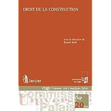 Droit de la construction: L'ouvrage examine le contrat d'entreprise sous le prisme de certaines de ses réglementations particulières, en présentant la ... (Commission Université-Palais (CUP))