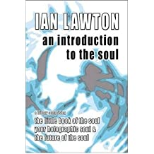 [An Introduction to the Soul [ AN INTRODUCTION TO THE SOUL ] By Lawton, Ian ( Author )Oct-31-2010 Paperback