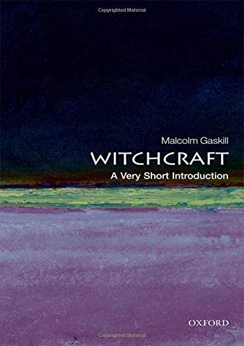 Witchcraft: A Very Short Introduction (Very Short Introductions)