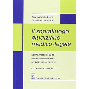 Il Sopralluogo Giudiziario Medico-Legale
